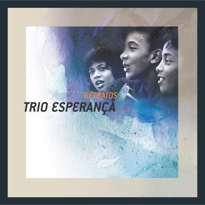Retratos: Trio Esperanca - Trio Esperança