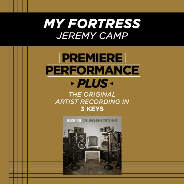 My Fortress (Premiere Performance Plus Track) - EP