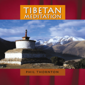Tibetan Meditation-Phil Thornton