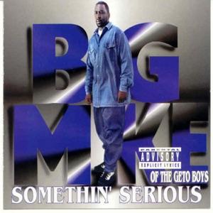 Big Mike - Smoke Em & Choke Em
