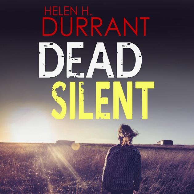 Dead Silent Calladine Bayliss Book 2 Unabridged By Helen H