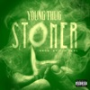 Young Thug - Stoner Song Lyrics