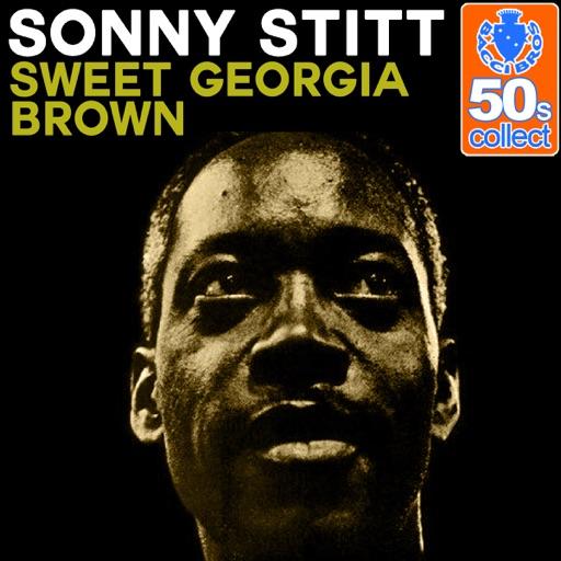 Sweet Georgia Brown (Remastered) - Single