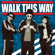 Walk This Way - MC HotDog, Soft Lipa & Miss Ko
