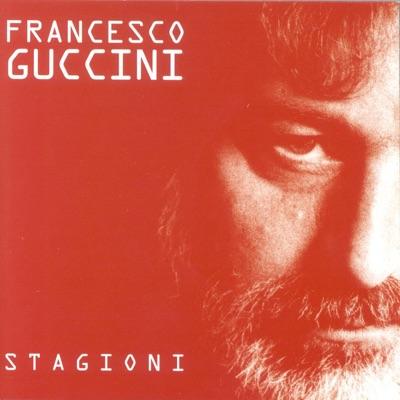 Stagioni - Francesco Guccini
