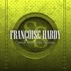 L'amour ne dure pas toujours, Françoise Hardy