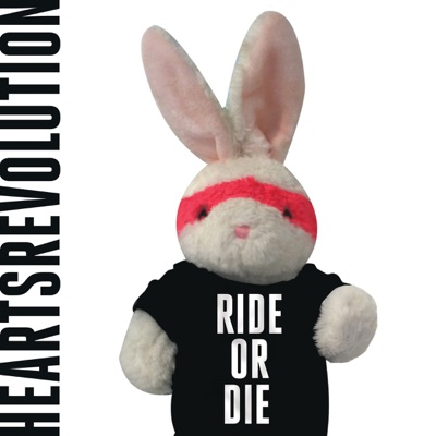RIDE OR DIE - EP - Hearts Revolution