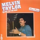 Melvin Taylor - Lowdown Dirty Shame