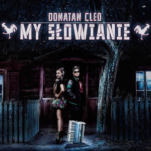 Donatan & Cleo - My Słowianie