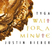 Wait For a Minute - Single