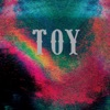 Buy Toy by TOY on iTunes (另類音樂)