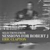 Selections From Sessions for Robert J EP
