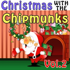 Chipmunks Christmas.Christmas With The Chipmunks Vol 2 Alvin Simon And Theodore Feat David Seville By The Chipmunks
