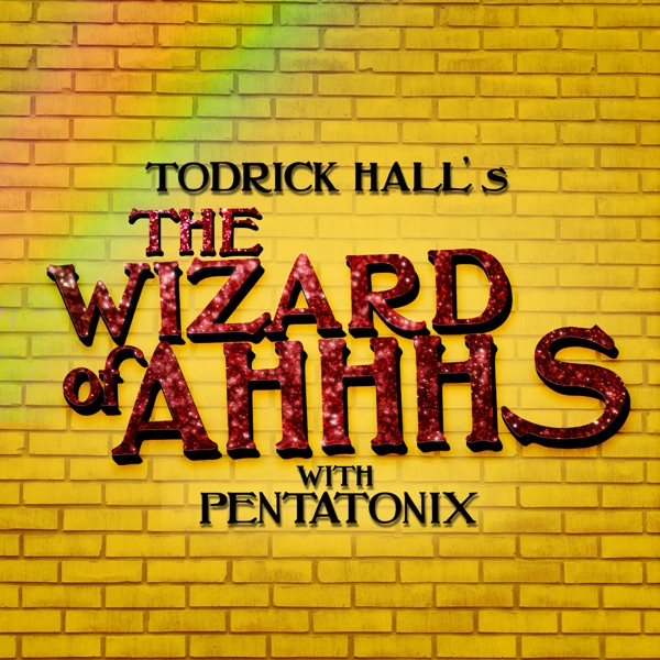 The Wizard of Ahhhs (with Pentatonix) - Single