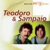 Bis Sertanejo: Teodoro & Sampaio