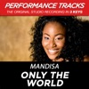 Only the World Performance Tracks EP