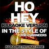 Karaoke Hit Machine - Ho Hey (In the Style of the Lumineers) [Karaoke Version] artwork