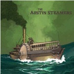 The Austin Steamers - Dollar Bill