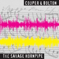 The Savage Hornpipe by Pete Cooper & Richard Bolton on Apple Music