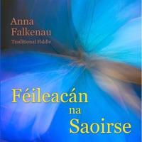 Féileacán na Saoirse by Anna Falkenau on Apple Music