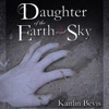Daughter of the Earth and Sky: Daughters of Zeus, Book 2 (Unabridged)