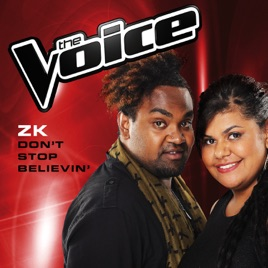 Don't Stop Believin' (The Voice Australia 2014 Performance) - Single by ZK  on iTunes