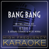 Bang Bang (Karaoke Version) - High Frequency Karaoke