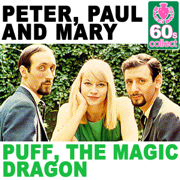 Puff, The Magic Dragon (Remastered) - Peter, Paul & Mary - Peter, Paul & Mary