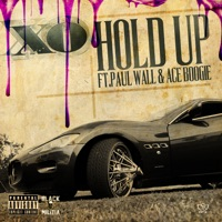 Hold Up (feat. Paul Wall & Ace Boogie) - Single Mp3 Download