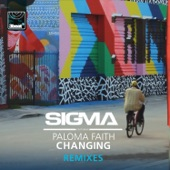 Changing (Remixes) [feat. Paloma Faith] - EP