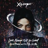 Love Never Felt So Good (David Morales and Eric Kupper Def Mixes) - EP