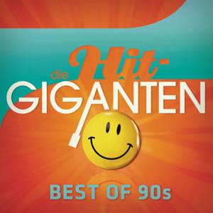 Verschiedene Interpreten - Best of 90s - Die Hit Giganten