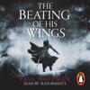 Paul Hoffman - The Beating of His Wings (Unabridged) bild