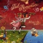 Fast Romantics - White Lights