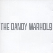 The Dandy Warhols - The Coffee And Tea Wrecks