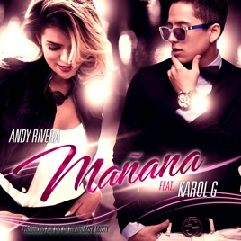 Mañana (feat. Karol G) - Single. Andy Rivera