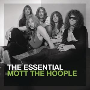 The Essential Mott the Hoople