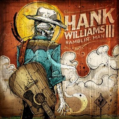 Ramblin' Man - Hank Williams III