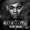 Kevin Gates - By Any Means Album