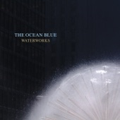 The Ocean Blue - Sunshower