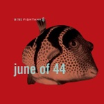 June of 44 - Every Free Day a Good Day
