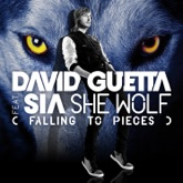 She Wolf (Falling to Pieces) [feat. Sia] - Single