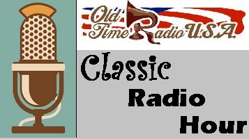 Classic Radio Hour