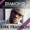 Kirk Franklin - Diamond - The Ultimate Collection artwork