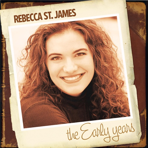Rebecca St. James: The Early Years