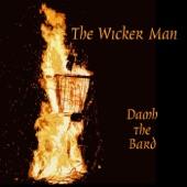 Damh the Bard - The Wicker Man