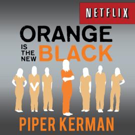 Orange is the New Black: My Year in a Women's Prison (Unabridged) audiobook
