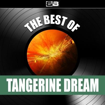 The Best of Tangerine Dream - Tangerine Dream