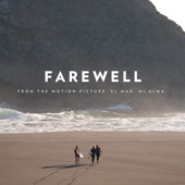 "Farewell (From ""El Mar, Mi Alma"") - Single"