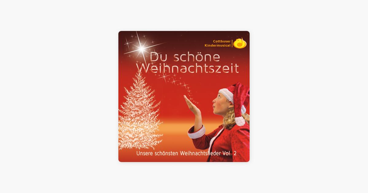 Schöne Weihnachtslieder.Du Schöne Weihnachtszeit Unsere Schönsten Weihnachtslieder Vol 2 Von Cottbuser Kindermusical